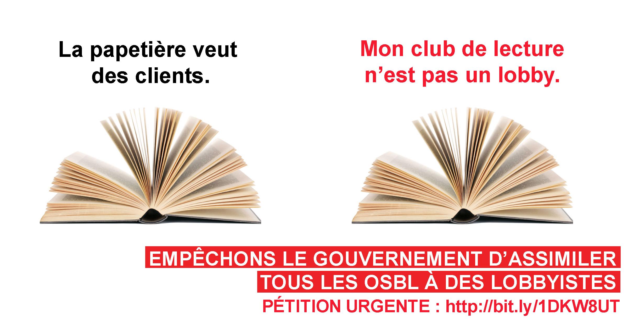 Affichette : La papetière veut des clients / Mon club de lecture n'est pas un lobby. Photo d'un livre ouvert.